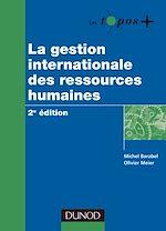 Télécharger le livre :  La gestion internationale des ressources humaines - 2e édition