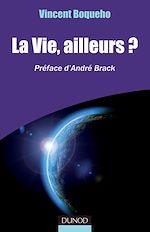 Télécharger le livre :  La vie, ailleurs?