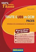 Télécharger le livre :  Toute l'UE6 en QCM 1re année Santé