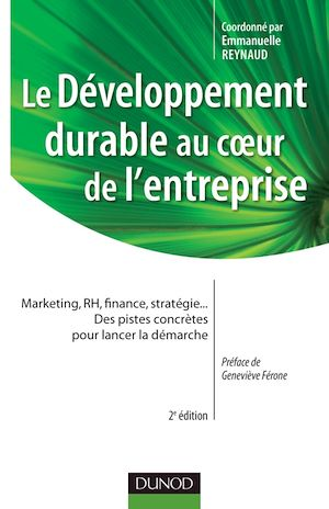 Téléchargez le livre :  Le développement durable au coeur de l'entreprise- 2e édition