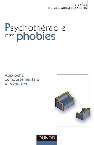 Téléchargez le livre :  Comprendre et traiter les phobies - 2e édition