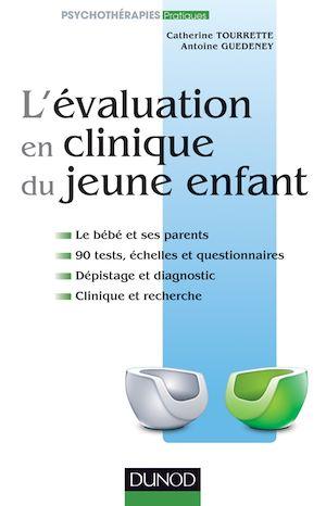 Téléchargez le livre :  L'évaluation en clinique du jeune enfant