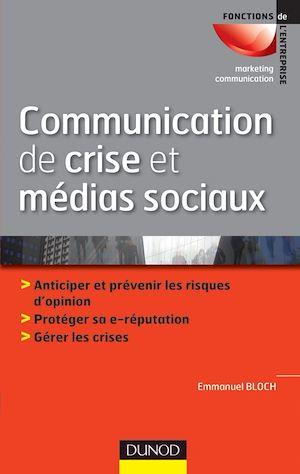 Téléchargez le livre :  Communication de crise et médias sociaux