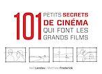 Télécharger le livre :  101 petits secrets de cinéma qui font les grands films