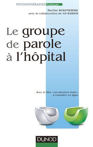 Téléchargez le livre :  Le groupe de parole à l'hôpital