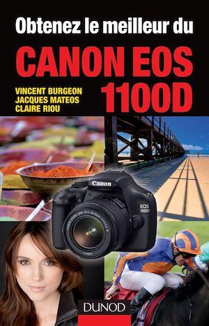 Téléchargez le livre :  Obtenez le meilleur du Canon EOS 1100D