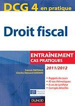 Télécharger le livre :  DCG 4 - Droit fiscal 2011/2012 - 5e éd.