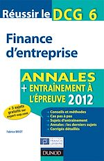 Télécharger le livre :  Réussir le DCG 6 - Finance d'entreprise - 4e éd.