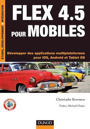 Téléchargez le livre :  Flex 4.5 pour mobiles