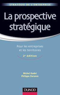 La prospective stratégique - 2e éd.