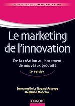 Télécharger le livre :  Le marketing de l'innovation - 2e éd.