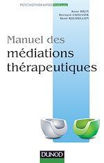 Télécharger le livre :  Manuel des médiations thérapeutiques
