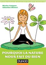 Télécharger le livre :  Pourquoi la nature nous fait du bien