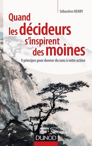 Téléchargez le livre :  Quand les décideurs s'inspirent des moines