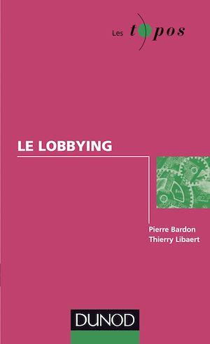 Téléchargez le livre :  Le lobbying
