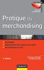 Télécharger le livre :  Pratique du merchandising - 3e édition