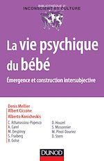 Télécharger le livre :  La vie psychique du bébé