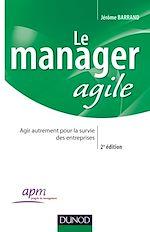 Télécharger le livre :  Le manager agile - 2e édition