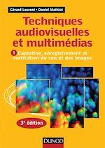 Télécharger cet ebook : Techniques audiovisuelles et multimédia - 3e éd.