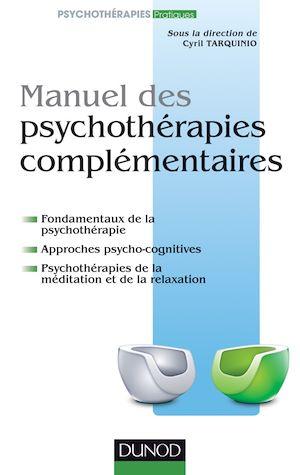 Téléchargez le livre :  Manuel des psychothérapies complémentaires
