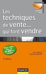 Télécharger cet ebook : Les techniques de vente ... qui font vendre - 5ème édition