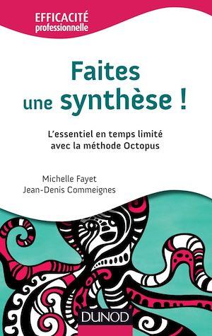 Téléchargez le livre :  Faites une synthèse !
