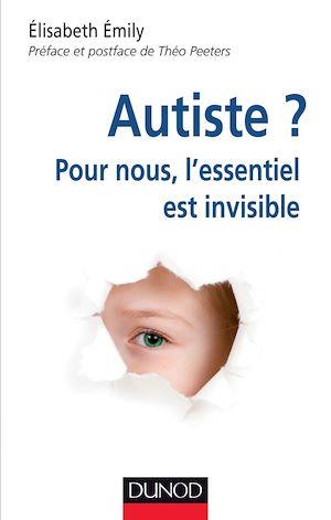 Autiste ? | Emily, Elisabeth. Auteur