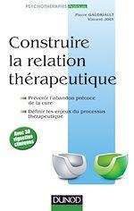 Télécharger le livre :  Construire la relation thérapeutique