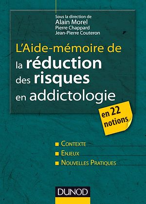 Téléchargez le livre :  L'aide-mémoire de la réduction des risques en addictologie