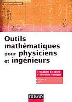 Télécharger le livre :  Outils mathématiques pour physiciens et ingénieurs