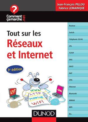 Téléchargez le livre :  Tout sur les réseaux et Internet - 3e éd.