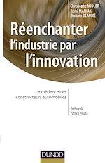 Télécharger le livre :  Réenchanter l'industrie par l'innovation