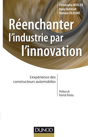Téléchargez le livre :  Réenchanter l'industrie par l'innovation