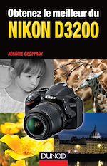 Télécharger le livre :  Obtenez le meilleur du Nikon D3200
