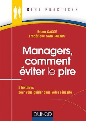 Téléchargez le livre :  Managers, comment éviter le pire