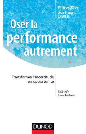 Téléchargez le livre :  Oser la performance autrement
