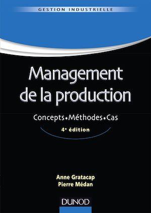 Téléchargez le livre :  Management de la production - 4ème édition
