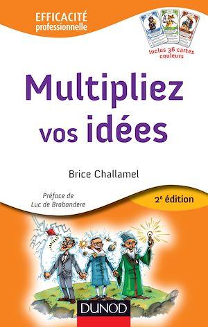 Téléchargez le livre :  Multipliez vos idées - 2e éd.