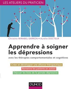 Téléchargez le livre :  Apprendre à soigner les dépressions