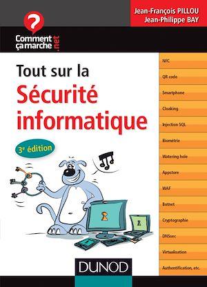 Téléchargez le livre :  Tout sur la sécurité informatique - 3e édition