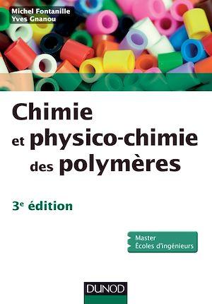 Téléchargez le livre :  Chimie et physico-chimie des polymères