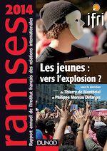 Télécharger le livre :  Ramses 2014 - Les jeunes : vers l'explosion ?