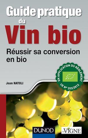 Téléchargez le livre :  Guide pratique du vin bio