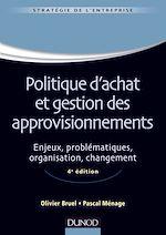 Télécharger le livre :  Politique d'achat et gestion des approvisionnements - 4ème édition