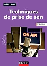 Télécharger cet ebook : Techniques de prise de son - 6e édition