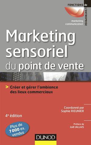 Téléchargez le livre :  Le marketing sensoriel du point de vente - 4e éd.