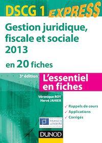 Gestion juridique, sociale, fiscale 2013 - DSCG 1 - 3e éd