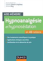 Télécharger le livre :  Aide-mémoire - Hypnoanalgésie et hypnosédation