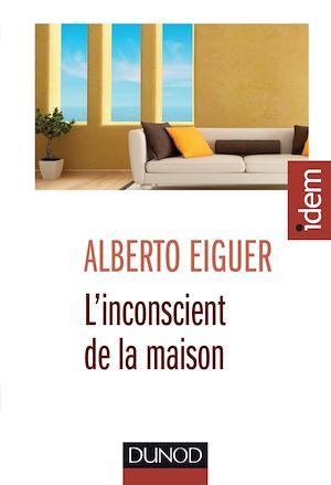 Téléchargez le livre :  L'inconscient de la maison