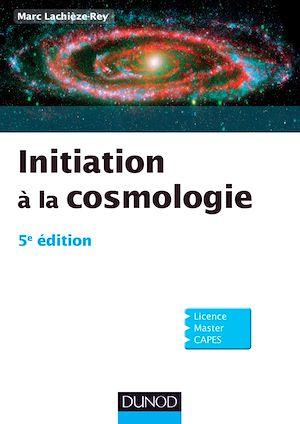 Téléchargez le livre :  Initiation à la Cosmologie - 5e édition